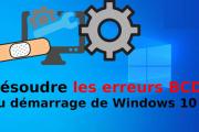 Comment réparer le BCD de Windows 10